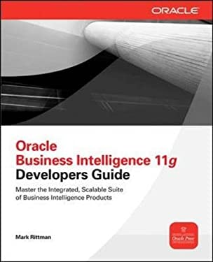 Oracle Business Intelligence 11g Developers Guide by Mark