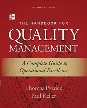 The Handbook for Quality Management 2/E: A Complet Guide to Operational Excellence 9780071799249
