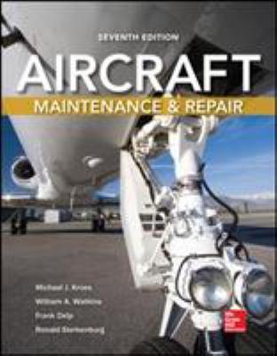 Aircraft Maintenance and Repair, Seventh Edition 9780071801508