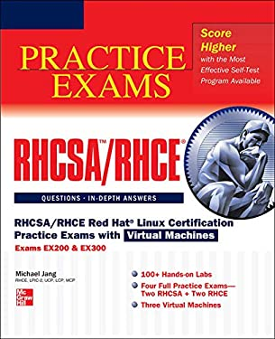 Rhcsa/Rhce Red Hat Linux Certification Practice Exams with Virtual Machines (Exams Ex200 & Ex300) 9780071801607