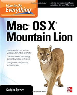 How to Do Everything Mac OS X Mountain Lion Edition 9780071804400