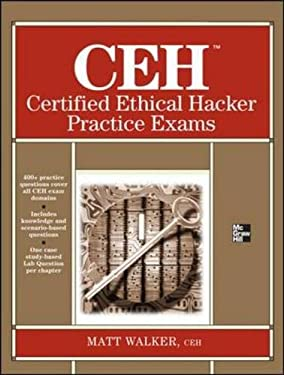 Ceh Certified Ethical Hacker Practice Exams 9780071810265