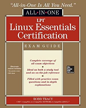 LPI Linux Essentials Certification All-In-One Exam Guide 9780071811019