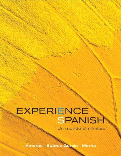 Experience Spanish: Un Mundo Sin Limites 9780073280240