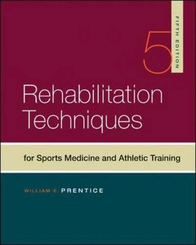 Rehabilitation Techniques for Sports Medicine and Athletic Training 9780073376615