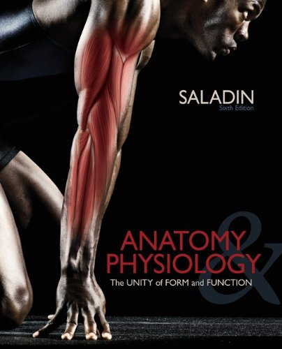 Anatomy & Physiology: The Unity of Form and Function 9780073378251