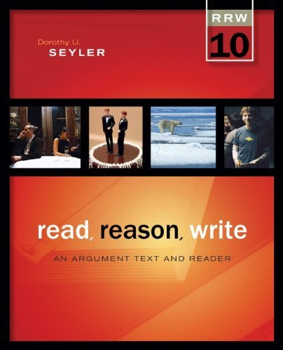 Read Reason Write: An Argument Text and Reader 9780073405933