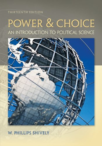 Power & Choice: An Introduction to Political Science 9780073526362