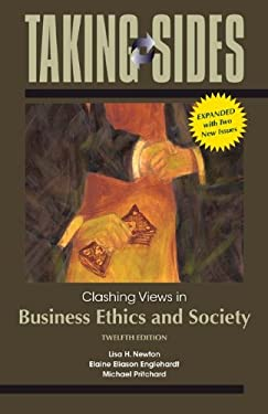 Taking Sides: Clashing Views in Business Ethics and Society, Expanded 9780073527376