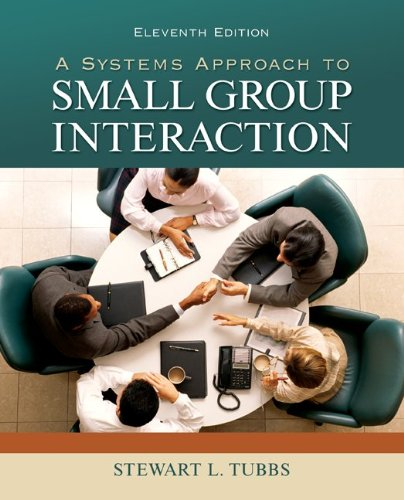 A Systems Approach to Small Group Interaction - 11th Edition