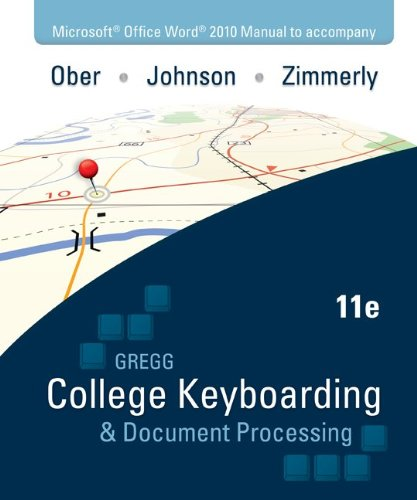 Microsoft Office Word 2010 Manual to Accompany College Keyboarding & Document Processing 9780077319373