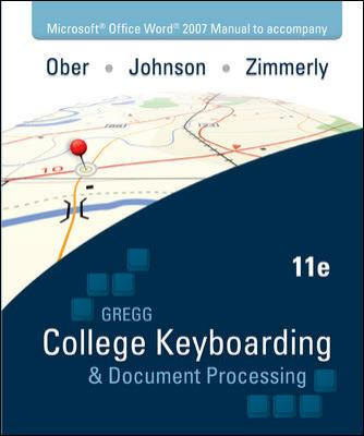 Gregg College Keyboarding & Document Processing, Kit 2: Lessons 61-120, Word 2007 [With Student Word Manual and Easel and Software Registration Card] 9780077356552