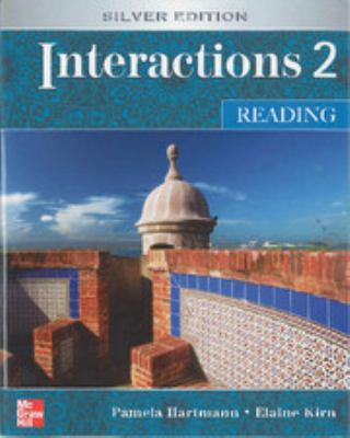 Interactions 2 - Reading Student Book Plus E-Course Code: Silver Edition 9780077403348