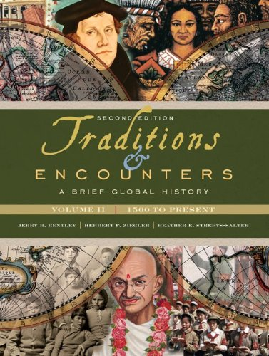 Traditions & Encounters, Volume II: 1500 to Present: A Brief Global History 9780077408022