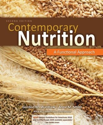 Contemporary Nutrition: A Functional Approach 9780077431433