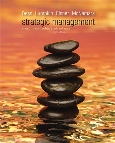 Strategic Management: Creating Competitive Advantages 9780077439569