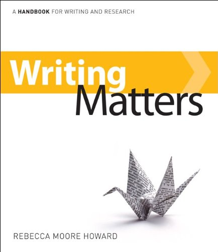 Writing Matters: A Handbook for Writing and Research [With Access Code] 9780077447625
