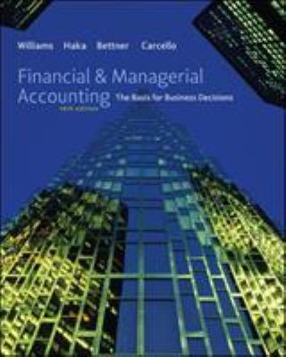 Financial & Managerial Accounting: The Basis for Business Decisions [With Access Code] 9780077504014