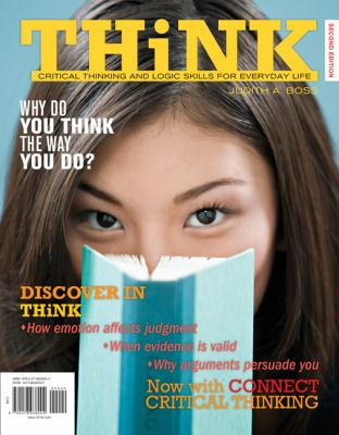 Think: Critical Thinking and Logic Skills for Everyday Life [With Access Code] 9780077510848
