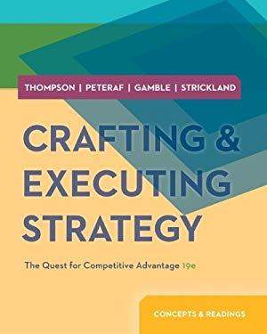 Crafting and Executing Strategy: Concepts and Readings 9780077537074