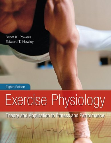 Exercise Physiology: Theory and Application to Fitness and Performance 9780078022531