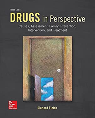 Drugs in Perspective: Causes, Assessment, Family, Prevention, Intervention, and Treatment