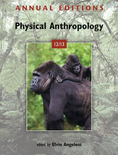 Annual Editions: Physical Anthropology 12/13 9780078051029