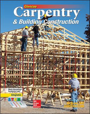 Carpentry & Building Construction Student Edition 9780078797842