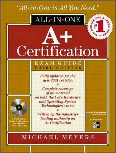 A+ All-In-One Certification Exam Guide [With CDROM] 9780072126792