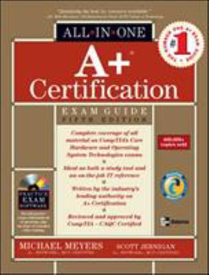 A+ Certification All-In-One Exam Guide 9780072229912