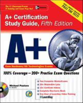 A+ Certification Study Guide [With CDROM] - 5th Edition