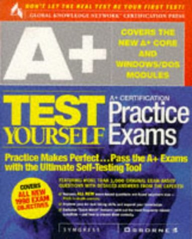 A+ Certification Test Yourself Practice Exams 9780072118773