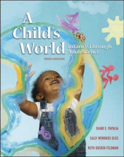 A Child's World: Infancy Through Adolescence with Lifemap CD-ROM and Powerweb 9780073191829