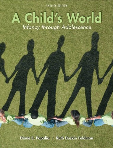 A Child's World: Infancy Through Adolescence 9780073532042