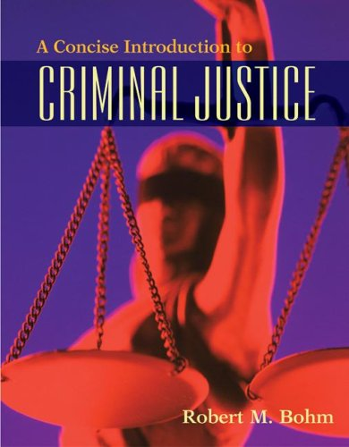A Concise Introduction to Criminal Justice 9780073401508