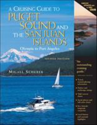 A Cruising Guide to Puget Sound and the San Juan Islands: Olympia to Port Angeles 9780071420396