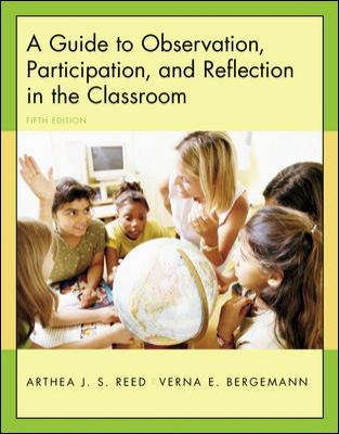 A Guide to Observation, Participation, and Reflection in the Classroom with Forms for Field Use CD-ROM 9780072985535