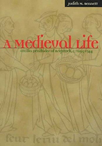 A Medieval Life: Cecilia Penifader of Brigstock, C. 1295-1344 9780072903317