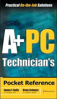 A+ PC Technician's Pocket Reference 9780072229059