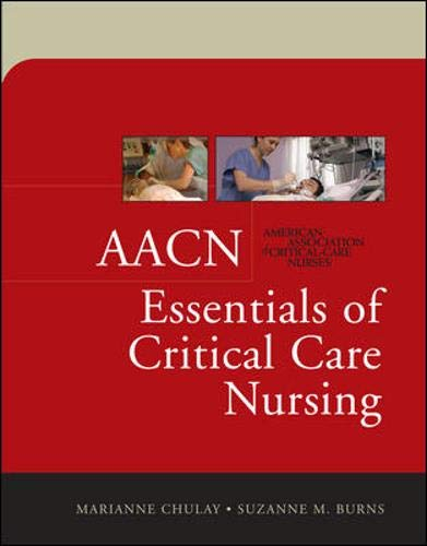AACN Essentials of Critical Care Nursing 9780071447713