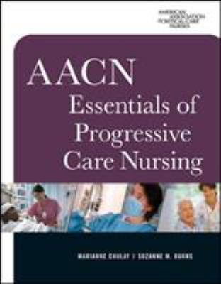 AACN Essentials of Progressive Care Nursing 9780071480123