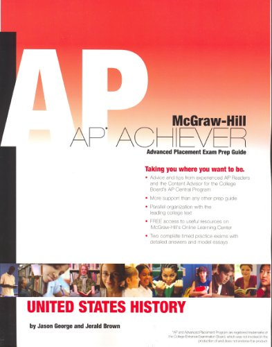 AP Achiever (Advanced Placement* Exam Preparation Guide) for AP Us History (College Test Prep) 9780073256603