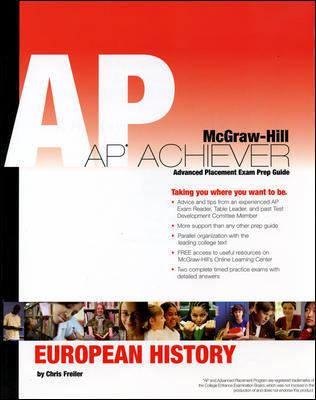 AP Achiever (Advanced Placement* Exam Preparation Guide) for European History (College Test Prep) 9780073256726
