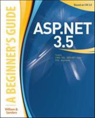 ASP.Net 3.5: A Beginner's Guide 9780071591942
