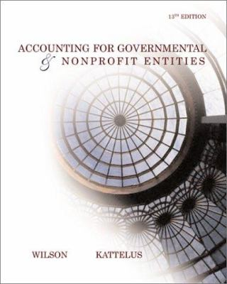 Accounting for Governmental and Nonprofit Entities 9780072537543