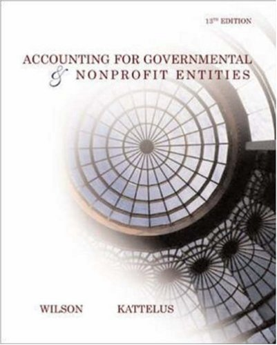 Accounting for Governmental and Nonprofit Entities W/ City of Smithville 9780072860597