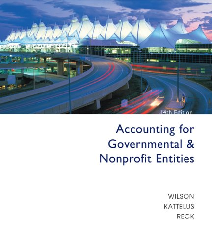 Accounting for Governmental and Nonprofit Entities with City of Smithville 9780073268927