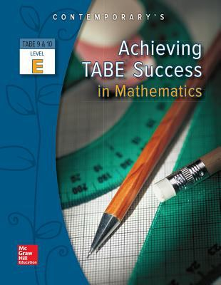 Achieving TABE Success in Mathematics, Level E 9780077044671