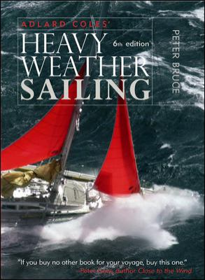Adlard Coles' Heavy Weather Sailing 9780071592901