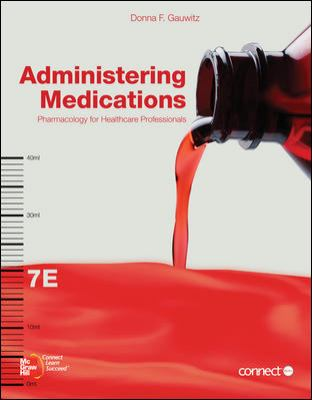 Administering Medications: Pharmacology for Healthcare Professionals 9780073374376